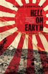 Hell On Earth: Sandakan Australia s greatest war tragedy