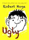 Ugly (younger readers): The bestselling Australian story, now published internationally
