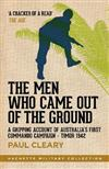 The Men Who Came Out of the Ground: A gripping account of Australia's first commando campaign - Timor 1942