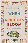 When the Apricots Bloom: an evocative, unputdownable novel of three women in Baghdad
