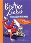 Sabotage: Beatrice Zinker, Upside Down Thinker Book 3