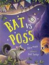 Bat vs Poss: A story about sharing and making friends