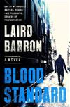 Blood Standard: An Isaiah Coleridge Novel #1