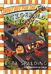 Shout Out For The Fitzgerald-trouts: The Fitzgerald Trouts Series
