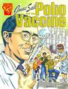 Graphic Library: Jonas Salk and the Polio Vaccine