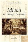 Miami in Vintage Postcards