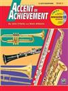 Accent on Achievement, Bk 2: E-Flat Alto Saxophone, Book & CD