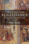 The Italian Renaissance: Culture and Society in Italy