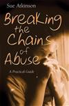 Breaking the Chains of Abuse: A Practical Guide