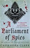 A Parliament of Spies: The engrossing medieval mystery