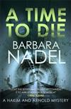A Time to Die: An unputdownable gritty London crime thriller