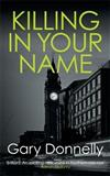 Killing in Your Name: The powerful Belfast-set crime series