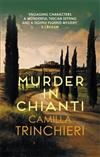 Murder in Chianti: The enthralling Tuscan mystery