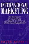 International Marketing: Strategy, Planning, Market Entry and Implementation