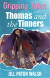 Gripping Tales: Thomas and the Tinners
