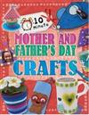 10 Minute Crafts: Mother's and Father's Day