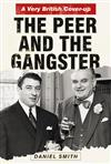 Peer and the Gangster: A Very British Cover-up