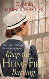 Keep the Home Fires Burning: War at Home, 1915
