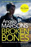 Broken Bones: A gripping serial killer thriller