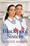 Blackpool Sisters: A heart-warming and heartbreaking wartime family saga, from the much-loved author