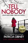 Tell Nobody: Absolutely gripping crime fiction with unputdownable mystery and suspense