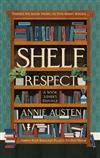 Shelf Respect: A Book Lovers' Guide to Curating Book Shelves at Home