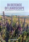 In Defence of Landscape: An Archaeology of Porton Down
