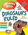 I Wonder Why Dinosaurs Ruled: A sticker activity book
