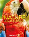 The Kingfisher Nature Encyclopedia