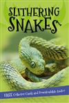 It's All About... Slithering Snakes: Everything You Want to Know about Snakes in One Amazing Book