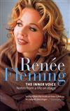 Renee Fleming: The Inner Voice