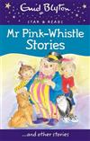 Mr Pink-Whistle Stories