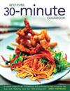 Best Ever 30 Minute Cookbook