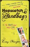 Hopscotch & Handbags: The Truth about Being a Girl
