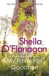 My Favourite Goodbye: A touching, uplifting and romantic tale by the #1 bestselling author