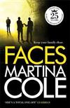 Faces: A chilling thriller of loyalty and betrayal