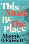 This Must Be the Place: Costa Award Shortlisted 2016