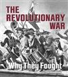 Revolutionary War: Why They Fought