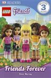 Lego Friends: Friends Forever: DK Reader Level 3