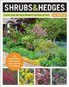 Shrubs and Hedges: Discover, Grow, and Care for the World's Most Popular Plants