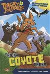 Tricky Journeys Book 1: Tricky Coyote Tales