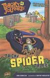 Tricky Journeys Bk 5: Tricky Spider Tales