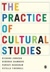 The Practice of Cultural Studies