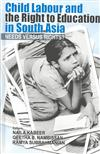 Child Labour and the Right to Education in South Asia: Needs versus Rights?