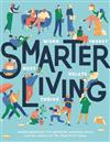 Smarter Living: Work Nest Invest Relate Thrive