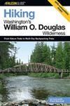 Hiking Washington's William O. Douglas Wilderness: From Nature Trails To Multi-Day Backpacking Treks