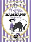 Mango & Bambang Book 1: The Not-a-Pig