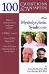 100 Questions and Answers About Myelodysplastic Syndromes