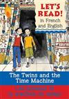 The Twins and the Time Machine/Le Jumeaux Et La Machine Du Temps