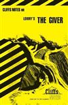 Cliffs Notes on Lowry's The Giver